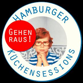 Hamburger Küchensessions Gehen Raus 2017 !