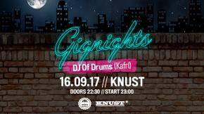 GIGNIGHTS W/ DJ Of Drums (Kafri)
