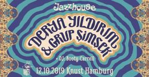 JAZZHOUSE FESTIVAL 2019: Derya Yıldırım + Grup Şimşek