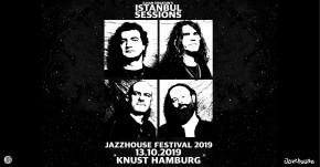 JAZZHOUSE FESTIVAL 2019: Ilhan Ersahin's Istanbul Sessions