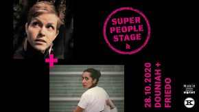 SUPER PEOPLE STAGE! : FRIEDO + DOUNIAH