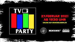 KNUST LIVE STREAM: TV PARTY – EIN KESSEL PUNK