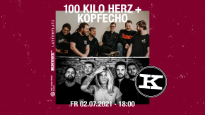 100 KILO HERZ + KOPFECHO
