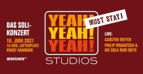 YEAH! YEAH! YEAH! STUDIOS MUST STAY ! – Das Soli-Konzert