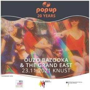 20 JAHRE POPUP RECORDS: OUZO BAZOOKA + THE GRAND EAST