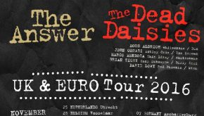 THE ANSWER + THE DEAD DAISIES
