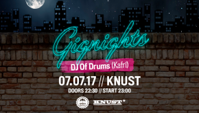 GIGNIGHTS W/ DJ Of Drums (Kafri)