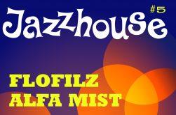 JAZZHOUSE #5