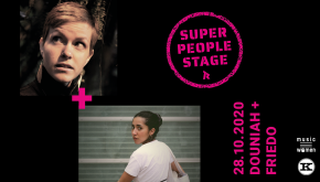 SUPER PEOPLE STAGE! : FRIEDO + DOUNIAH