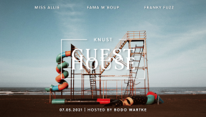 KNUST LIVE STREAM:  KNUST GUESTHOUSE VOL. 3 – WO NEUE MUSIK ZUHAUSE IST