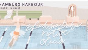 HAMBURG HARBOUR 2021: BLACK SEA DAHU + NATIVE + OLICIA
